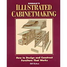 "Rodale's ""Illustrated Cabinetmaking, How to Design and Construct Furniture That Works,"" by Bill Hylton"